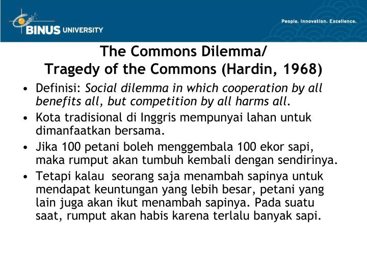 The Commons Dilemma/