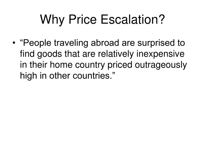 Why Price Escalation?