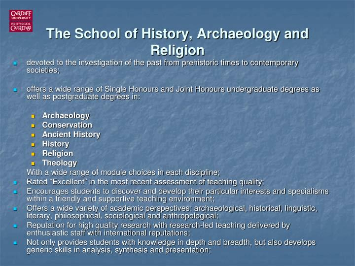 The School of History, Archaeology and Religion