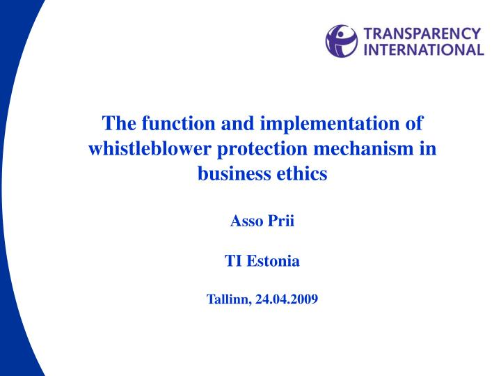 The function and implementation of whistleblower protection mechanism in business ethics