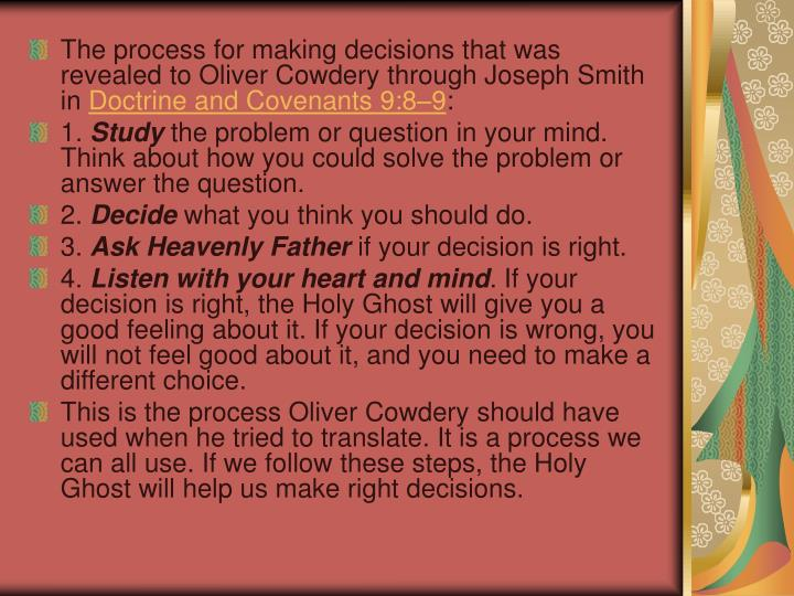 The process for making decisions that was revealed to Oliver Cowdery through Joseph Smith in