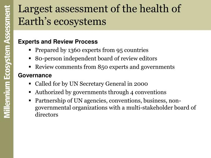 Largest assessment of the health of earth s ecosystems