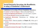 social enterprise investing the roadblocks to using a foundation s endowment
