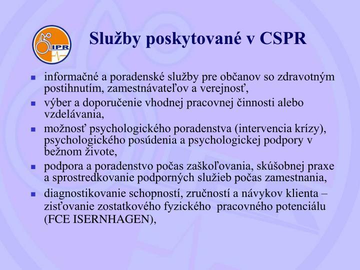 Služby poskytované v CSPR