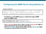 configuring the snmp server group names 21