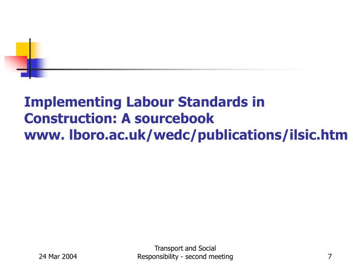 Implementing Labour Standards in Construction: A sourcebook