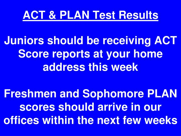 ACT & PLAN Test Results