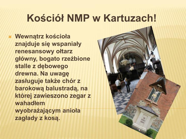 Kościół NMP w Kartuzach!