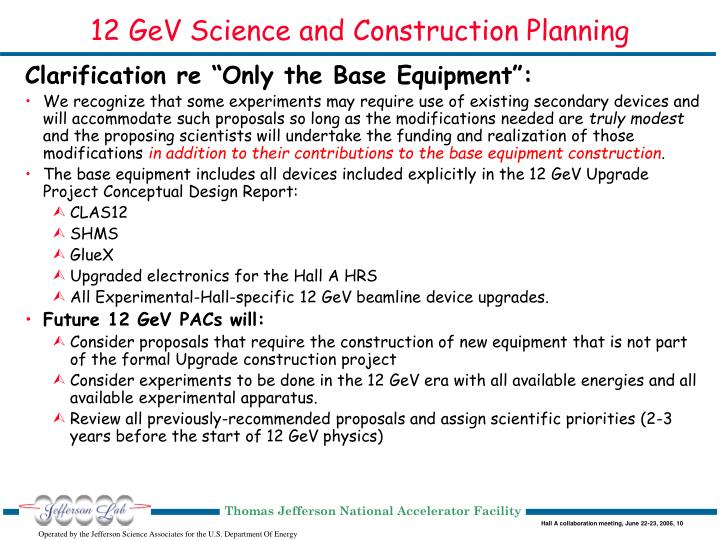 12 GeV Science and Construction