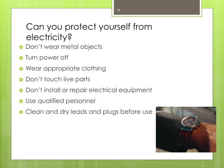 Can you protect yourself from electricity?
