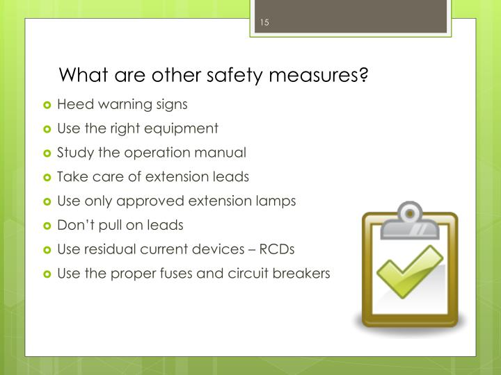 What are other safety measures?