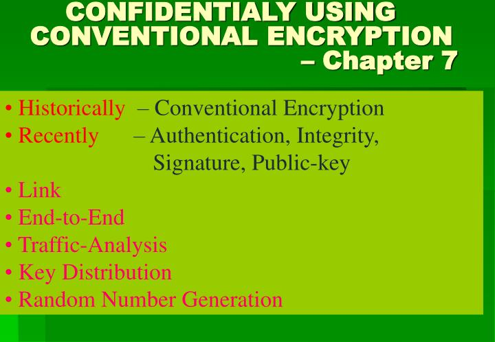 confidentialy using conventional encryption chapter 7