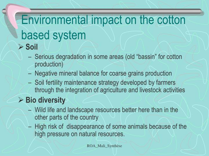 Environmental impact on the cotton based system