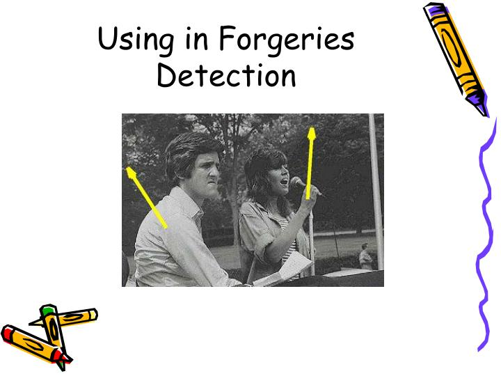 Using in Forgeries Detection