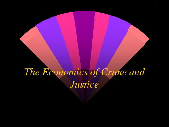the economics of crime and justice n.