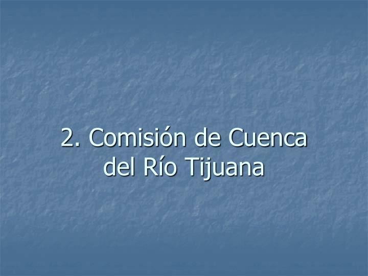 2. Comisión de Cuenca