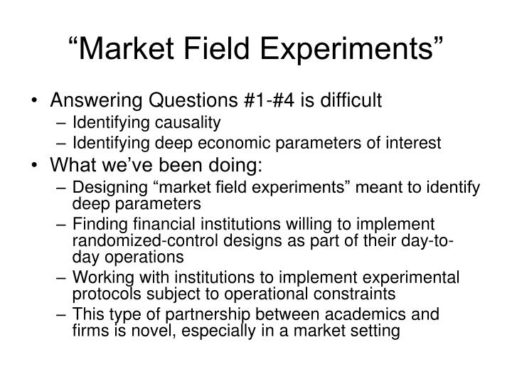 """Market Field Experiments"""