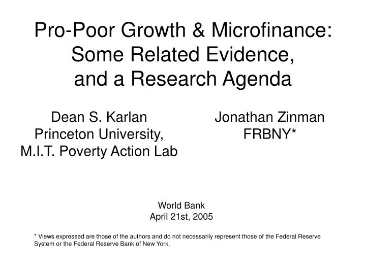 Pro poor growth microfinance some related evidence and a research agenda
