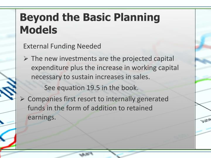 Beyond the Basic Planning Models