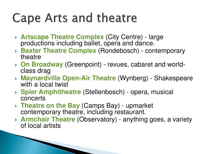 Cape Arts and theatre
