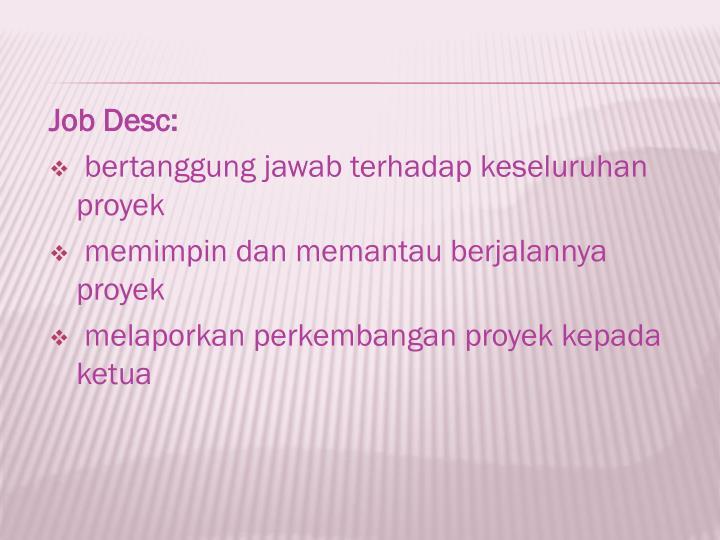 Job Desc:
