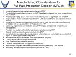 manufacturing considerations for full rate production decision mrl 9