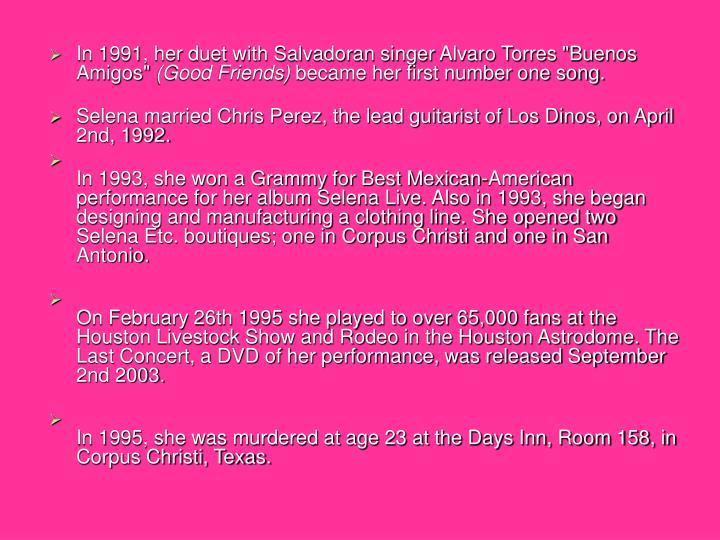"""In 1991, her duet with Salvadoran singer Alvaro Torres """"Buenos Amigos"""""""