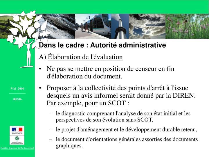 Dans le cadre : Autorité administrative