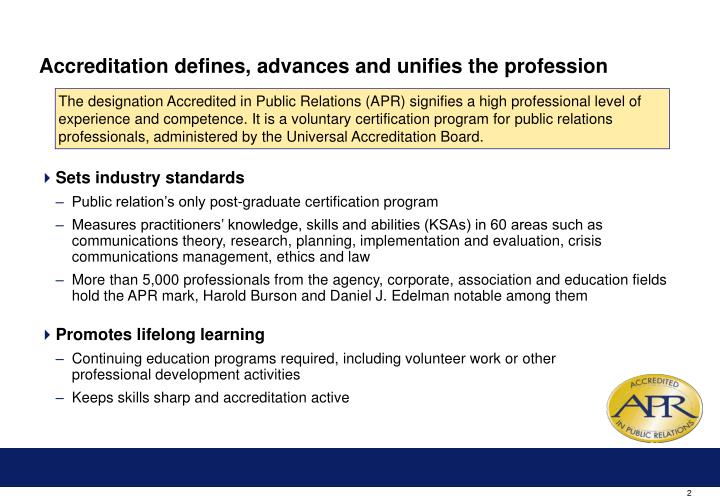 Accreditation defines advances and unifies the profession