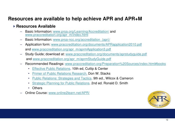 Resources are available to help achieve APR and APR+M