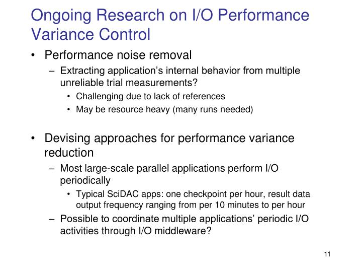 Ongoing Research on I/O Performance Variance Control
