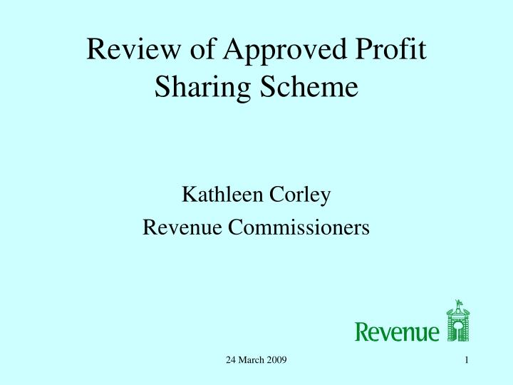 review of approved profit sharing scheme n.