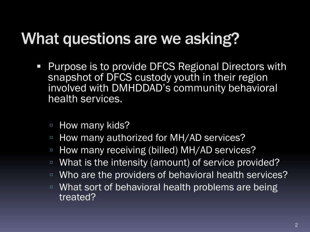 PPT - Behavioral Health Services to DFCS CUSTODY FOSTER CARE