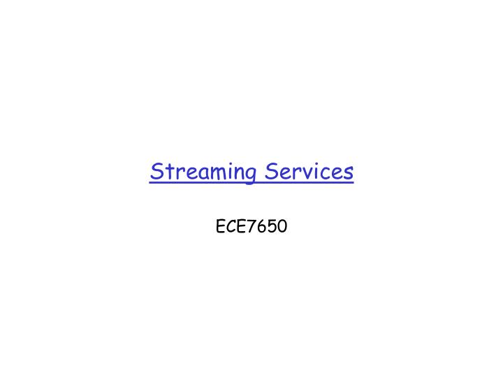 streaming services n.