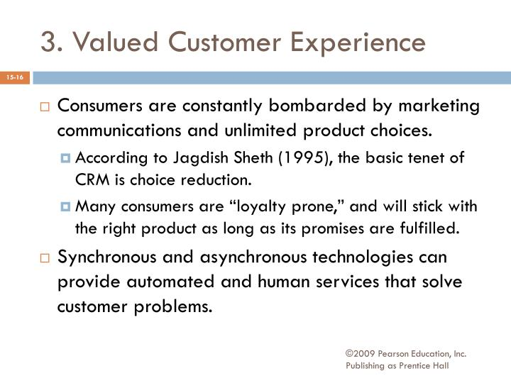 3. Valued Customer Experience