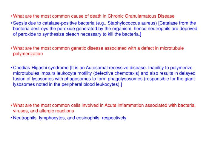What are the most common cause of death in Chronic Granulamatous Disease