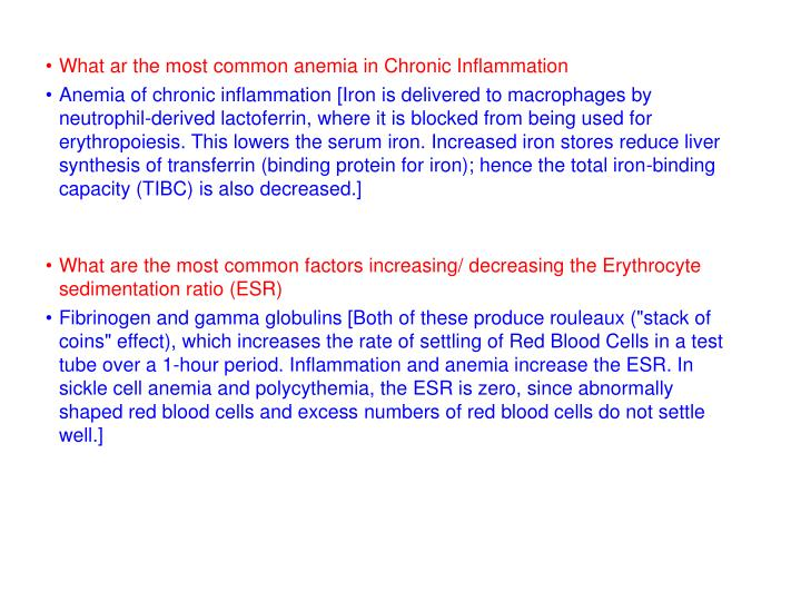 What ar the most common anemia in Chronic Inflammation