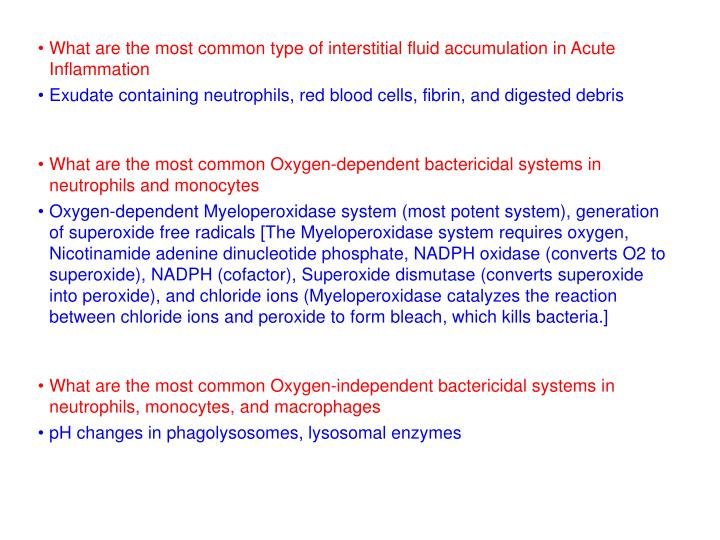 What are the most common type of interstitial fluid accumulation in Acute Inflammation