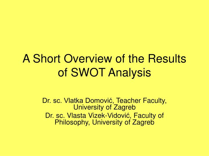 a short overview of the results of swot analysis n.