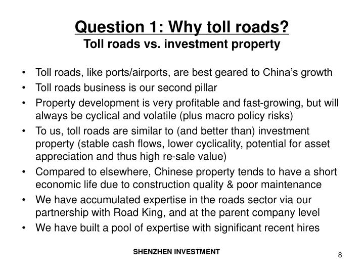 Question 1: Why toll roads?
