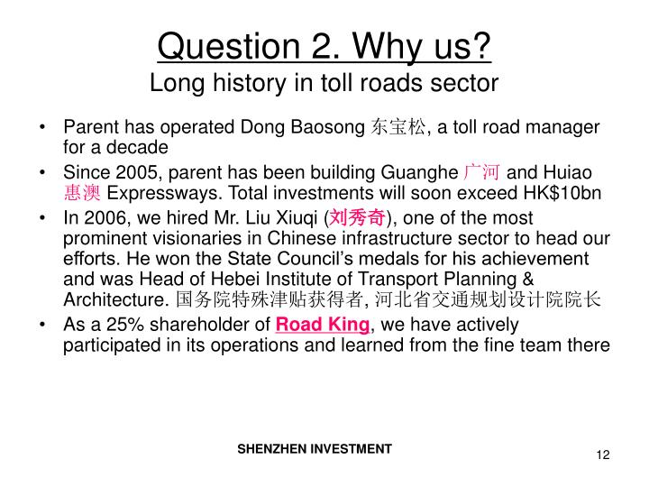 Question 2. Why us?