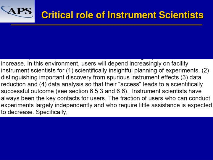 Critical role of Instrument Scientists