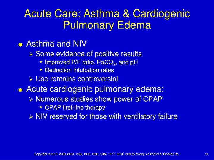 Acute Care: Asthma & Cardiogenic Pulmonary Edema