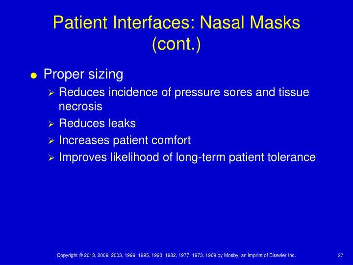 Patient Interfaces: Nasal Masks (cont.)