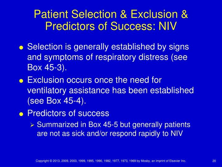 Patient Selection & Exclusion & Predictors of Success: NIV