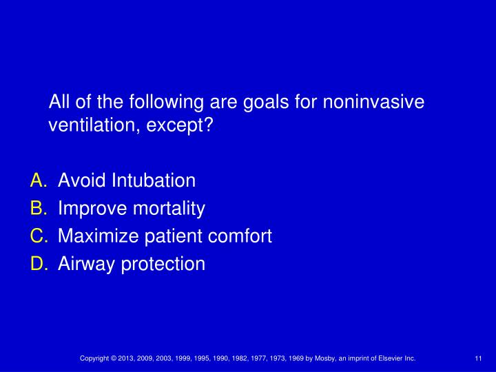 All of the following are goals for noninvasive ventilation, except?