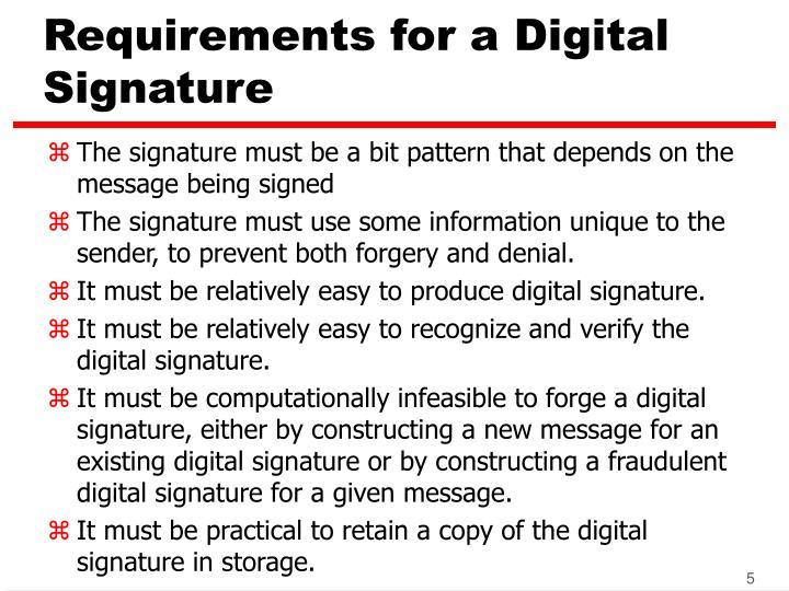 Requirements for a Digital Signature