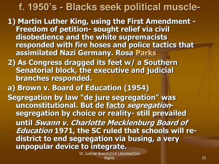 f. 1950's - Blacks seek political muscle-