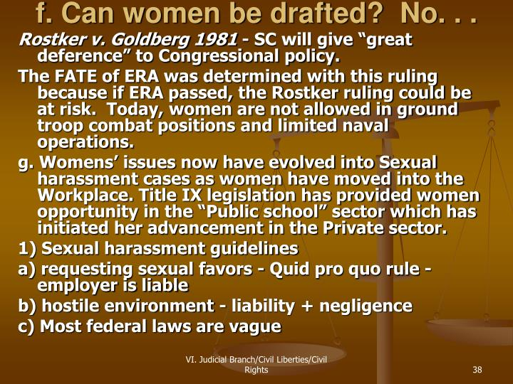 f. Can women be drafted?  No. . .