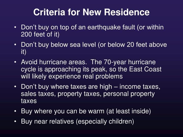 Criteria for New Residence